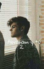 Abraham Mateo y _______(Abraham y tu) (2n temporada) by infinito_YT