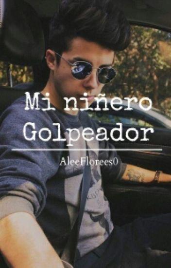 Mi Niñero Golpeador