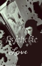 Psychotic Love X Kyungsoo X  |ON HOLD| by bangdamnexo