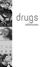 DRUGS [김민규 | 홍지수] by ablackswan