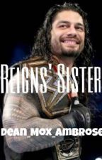 Reigns' Sister by Dean_Mox_Ambrose