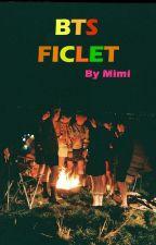 BTS FICLET FANFIC by Mimiparkkk