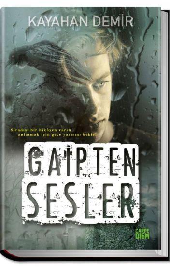 GAİPTEN SESLER