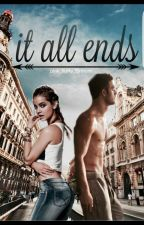 it all ends || Band 3 by pink_fluffy_Einhorn