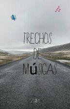 Trechos De Músicas by Cahh_31