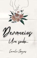Devaneios #MelhoresDoWattys1 by CamilaChagas01