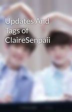 Updates And Tags of ClaireSenpaii  by ClaireSenpaii