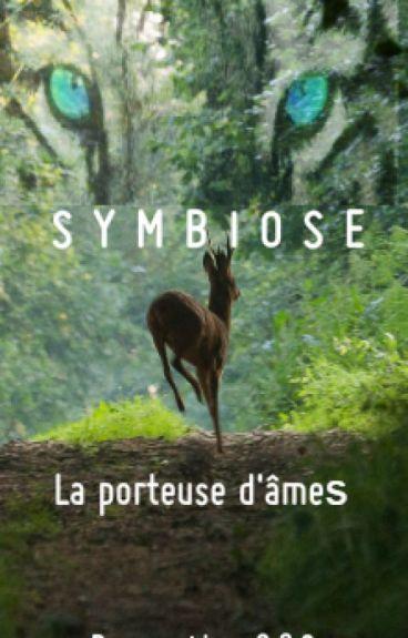 Symbiose - La porteuse d'âmes