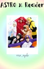 Astro x Reader by rosi_ayala