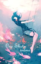 One Shoty - anime by Alher_