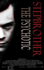 The Psychotic Stepbrother ~ [russian translation] by vickystylesx