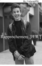 Rapprochement [H.R.] by carlacaniff96