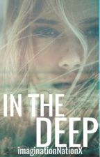 In the Deep *Book Two* Water Trilogy by imaginationNationX