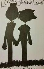 Love, Shadows, Light by Cat_Lover_Daisy