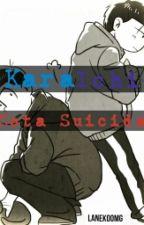 Nota Suicida (KaraIchi) by LaNekoOMG