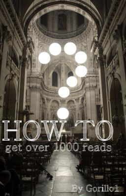 How To Get Over 1000 Reads