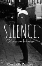 Silence (Larry Stylinson AU) by ickhxrry