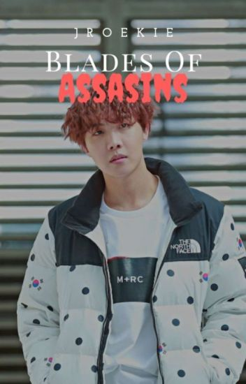 Blades of assassins (Hoseok X Reader)