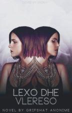 Lexo dhe Vlereso(shqip) by GrifshatAnonime