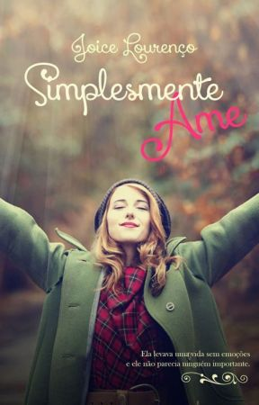 Simplesmente ame by Joice-Lourenco