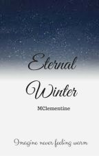Eternal Winter by MClementine