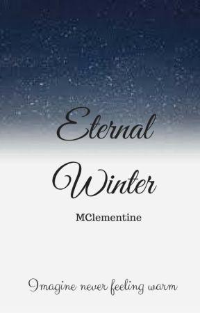 Eternal Winter ❄️ by MClementine