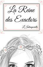 Rantbook : La Reine Des Exactors by LIntemporelle