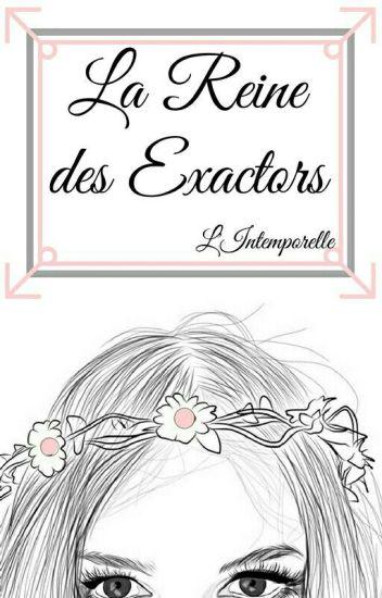 Rantbook : La Reine Des Exactors