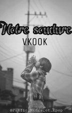 Notre Soudure - Vkook - by Fanfic_Manga_et_Kpop