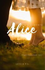 Alice (degustação) by LetciaDePinhodaSilva