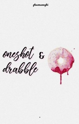 ONESHOT + ĐOẢN