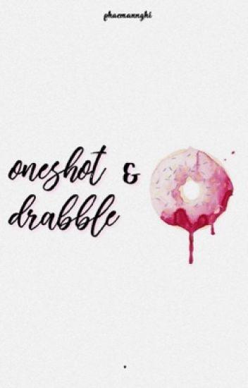 oneshot & drabble
