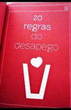 20 Regras Para Não Se Apegar by Iris_Drew_Souza