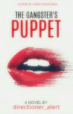 The Gangster's Puppet by directioner_alert