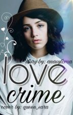 Love crime |zayn Malik | by anasytoma