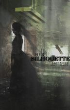 Her Silhouette by Lady_Lucia