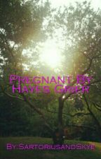 Pregnant By Hayes Grier by EmilyCierra15