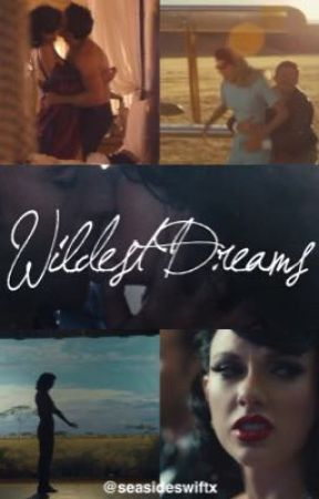 Wildest Dreams by seasideswiftx