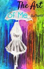 The Art Of Me by Cleo605