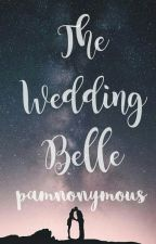 The Wedding Belle by pamnonymous