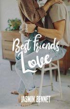 Best Friends Love  by JasminBennet