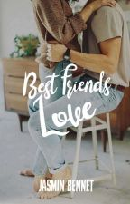 Best Friends Love  by QueReader
