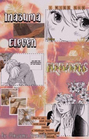 ||Inazuma Eleven|| Fireworks