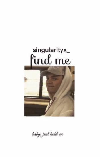 find me • ch.l