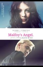 Malfoy's angel.  ( A Draco Malfoy love story) by kate2000xoxo