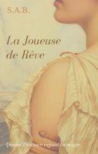 La Joueuse de Rêve by -Kyrielle-