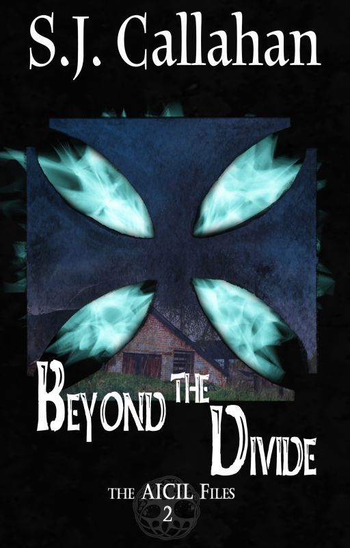 Beyond the Divide: Aicil Paranormal Files #2 by SkyeCallahan