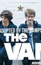 Adopted by The Vamps  by DrewFromTheTidesGirl
