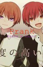 Prank (Karma x Asano) by _Schroeds_