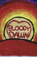 Bloody Dawn - MCD AU [REWRITE PENDING] by ZazMagica